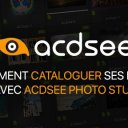 Comment cataloguer ses photos avec ACDSee Photo Studio