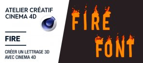 Tuto Gratuit : Atelier Créatif Fire - Animation Typographique After Effects