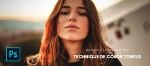 Tuto Le Color Toning avec Photoshop CC Photoshop