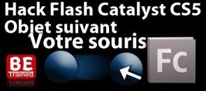 Tuto Hack Flash Catalyst: Tracker un objet sur la SOURIS Flash Catalyst