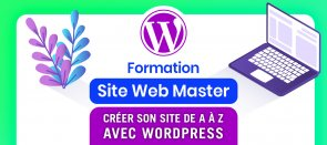 Tuto Créer son Site Web WordPress Professionnel de A à Z sans code ! WordPress