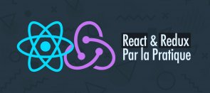 Tuto React et Redux par la pratique React