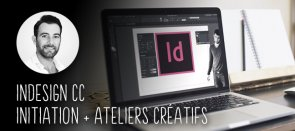 Tuto Indesign CC - Initiation + Ateliers créatifs Indesign