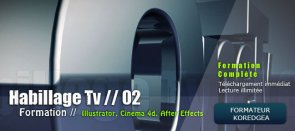 Tuto Habillage Tv en 3D Cinema 4D