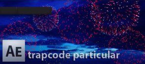 Tuto Un Feux d'artifice avec trapcode Particular After Effects