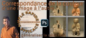 Tuto Photoshop : Correspondance de la couleur Photoshop