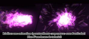 Tuto Particules Supernova avec Particular After Effects