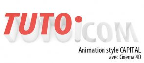 Tuto Une animation style CAPITAL Cinema 4D