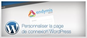 Tuto Personnaliser la page de connexion WordPress WordPress