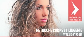 Tuto Lightroom : Retouche corps et lingerie Lightroom