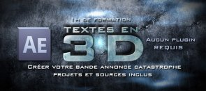 Tuto Créer vos textes de trailer en 3D sans plugin After Effects