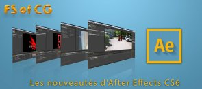 Tuto After Effects CS6 : Les nouveautés After Effects