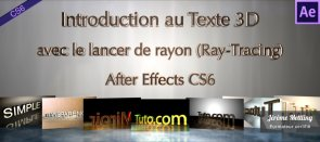 Tuto Introduction au texte 3D avec le lancer de rayon de CS6 After Effects