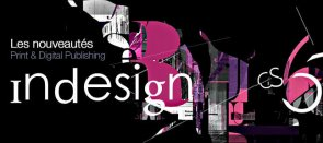 Tuto Indesign CS6 - Les nouveautés Print et Digital Publishing Indesign