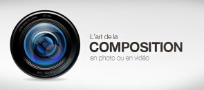 Tuto L'Art de la Composition en vidéo ou en photo Audiovisuel