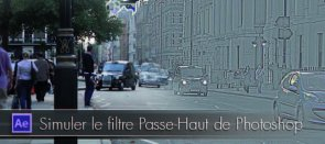 Tuto Simuler le filtre Passe Haut de Photoshop After Effects