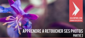 Tuto Apprendre à retoucher ses photos - Partie 2 Photoshop