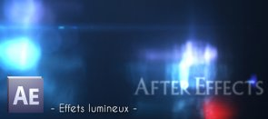 Tuto Intro avec effets lumineux After Effects
