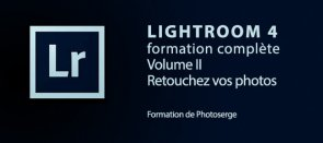 Tuto Formation Lightroom 4 : Retouchez vos photos Lightroom