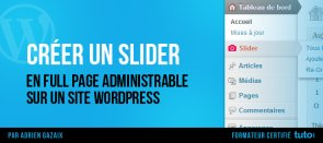Tuto Créer un slider full page administrable sur WordPress WordPress