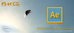 Tuto Débuter avec After Effects, Partie IV After Effects