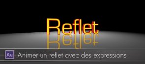 Tuto Animer un reflet avec des expressions After Effects