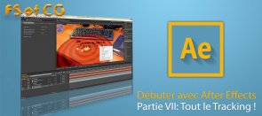 Tuto Débuter avec After Effects : Partie VIII After Effects