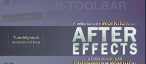 Tuto Améliorez votre Workflow After Effects à l'aide de scripts After Effects