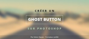 Tuto Créer un Ghost Button sur Photoshop Photoshop