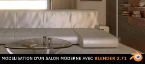 Tuto Blender : Modélisation d'un salon moderne Blender