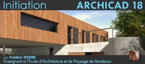 Tuto Formation ARCHICAD 18 - Initiation Archicad