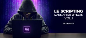 Tuto Le scripting dans After Effects vol1 - Les bases After Effects