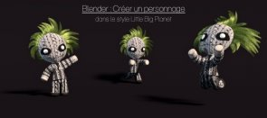 Tuto Blender : Créer un perso 3D façon Little Big Planet Blender
