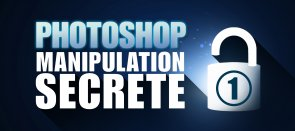 Tuto Gratuit Photoshop : Manipulations secrètes volume 1 Photoshop
