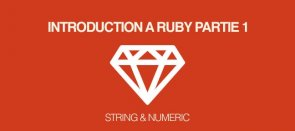 Tuto Gratuit : Introduction à Ruby - découverte des classes String et Numeric Ruby