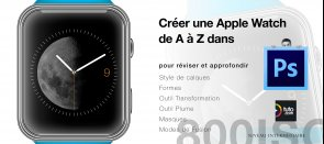 Tuto Créez une Apple Watch de A à Z dans Photoshop Photoshop