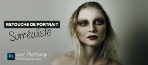 Tuto La retouche de portrait surréaliste avec Photoshop Photoshop