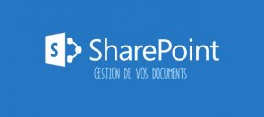 Tuto Office 365 - Gérez vos documents avec SharePoint SharePoint