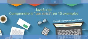 Tuto Comprendre le mode strict de JavaScript en 10 exemples JavaScript