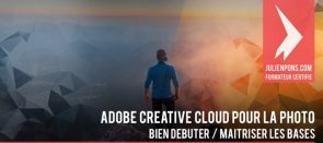 Tuto Maîtriser Adobe Creative Cloud pour la photo Photoshop