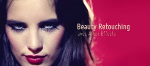 Tuto Retouche beauté After Effects : le visage After Effects