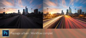 Tuto Paysage Urbain : workflow complet Photoshop