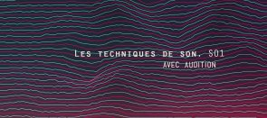 Tuto Techniques d'enregistrement du son dans Adobe Audition Audition