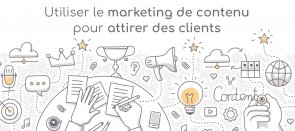 Tuto Inbound marketing : utiliser le marketing de contenu pour attirer de nouveaux visiteurs et clients eMarketing