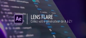Tuto Créez votre Lens Flare de A à Z avec After Effects After Effects