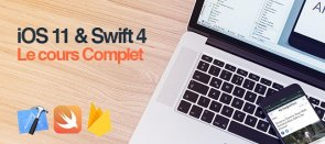 Tuto iOS11 & Swift 4 - Le Cours Complet Swift