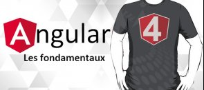 Tuto Formation Angular 4 : Les fondamentaux Angular