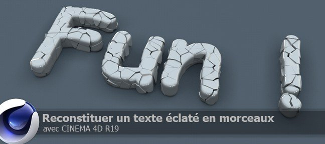 Tuto Cinema 4D : Reconstitution d'un texte Cinema 4D