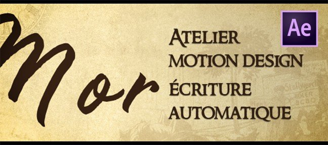 Atelier Motion Design - écriture manuscrite