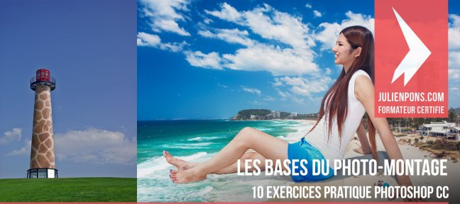 Tuto Les bases du photo-montage en 10 exercices pratiques Photoshop